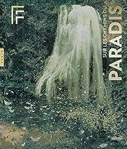 Sur les chemins du paradis