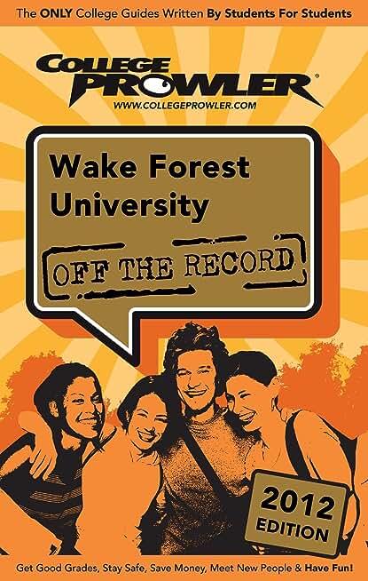 Wake Forest University 2012 (English Edition)