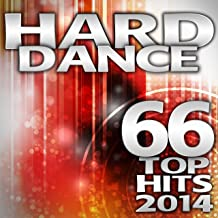 Hard Dance 2014 66 Top Hits - Best of Electronic Dance Club, Rave Music Anthems, Psychedelic Goa Trance, Hardcore Acid Tech House