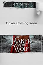 The Baker and the Wolf (A Villain's Ever After) (English Edition)