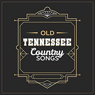 Old Tennessee Country Songs: Wild Instrumental Music, Best for Evenings with Whisky,Vintage Saloon & Taverns