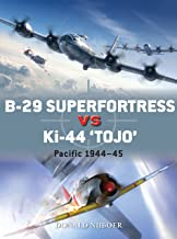 "B-29 Superfortress vs Ki-44 ""Tojo"": Pacific Theater 1944–45 (Duel Book 82)"