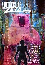 Mothership Zeta: Issue 6