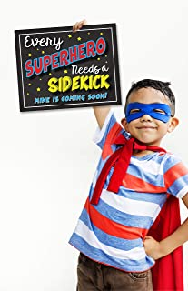 every superhero needs a sidekick sign