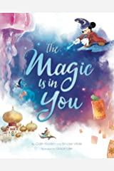 The Magic is in You: Inspiration from your favorite Disney and Disney*Pixar movies! Kindle Edition