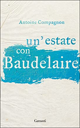 Unestate con Baudelaire