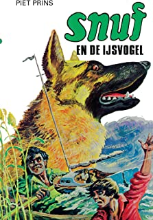 Snuf en de IJsvogel (Snuf-serie Book 4)