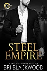 Steel Empire: A Dark Billionaire Romance (Broken Cross Book 3) Kindle Edition