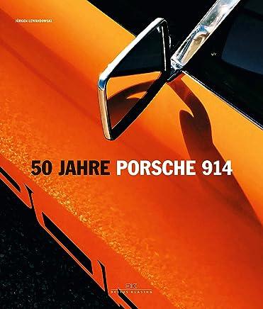 50 Jahre Porsche 914 by Jürgen Lewandowski