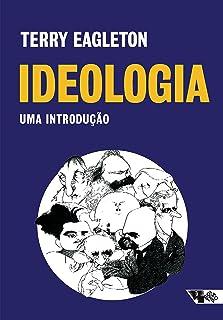 Ideologia (2ª edição): uma introdução (Portuguese Edition)