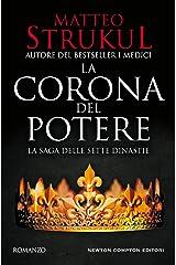 La corona del potere (La saga delle sette dinastie Vol. 2) Formato Kindle