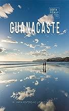Guanacaste (Zona Tropical Publications / Costa Rica Regional Guides)