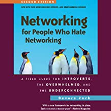 Best Networking for People Who Hate Networking, Second Edition: A Field Guide for Introverts, the Overwhelmed, and the Underconnected Review