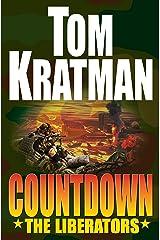 Countdown: The Liberators Kindle Edition