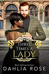 Three Times A Lady (Not Just Royals Book 2) Kindle Edition