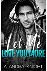 Let Me Love You More (Finding Our Forever Book 4) Kindle Edition