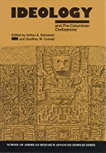 Ideology and Pre-Columbian Civilizations (School for Advanced Research Advanced Seminar Series)