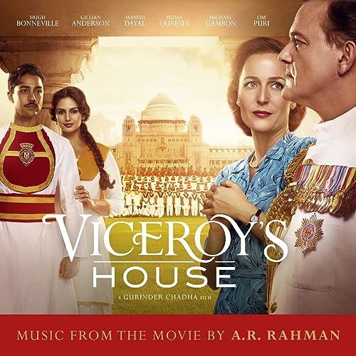 8541d3b1c39a Viceroy s House (Original Motion Picture Soundtrack) by A. R. Rahman ...