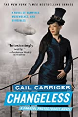 Changeless (Parasol Protectorate Series Book 2) Kindle Edition