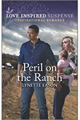 Peril on the Ranch (Love Inspired Suspense) Kindle Edition