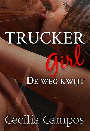Trucker Girl - De weg kwijt (Bad girls Book 1)