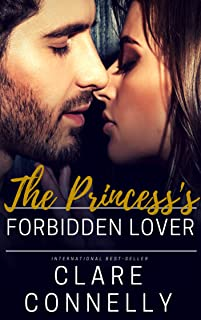 The Princess's Forbidden Lover: A love that could never be but that wouldn't be denied (Royals of Delani Book 2)