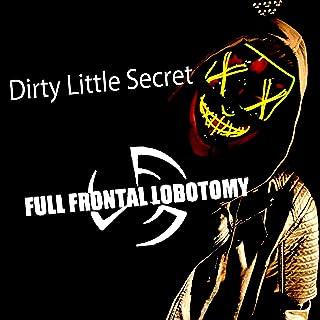 Dirty Little Secret (Mother Dear Father)