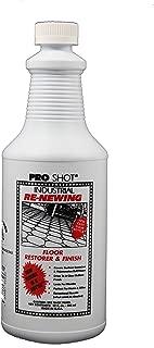 PRO SHOT 22823 Industrial Re-Newing Floor Restorer, 32-Ounces