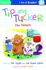 Tip and Tucker Paw Painters Kindle Edition