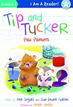 Tip and Tucker Paw Painters (I AM A READER: Tip and Tucker)