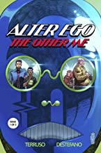 Alter Ego: The Other Me, Issue 1: A Superhero Detective Mystery (The Alter Ego Series)