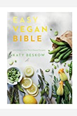 Easy Vegan Bible: 200 Easiest Ever Plant-based Recipes Kindle Edition