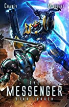 Star Forged: A Mecha Scifi Epic (The Messenger Book 3)