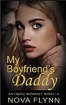 My Boyfriend's Daddy: An Erotic Romance Novella (English Edition)