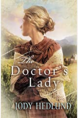 The Doctor's Lady (Hearts of Faith Book 2) Kindle Edition