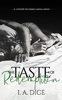 The Taste of Redemption: Deliverance #2