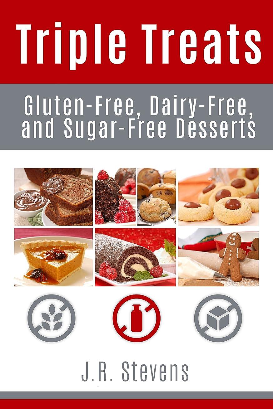 火山の排気重要なTriple Treats: Gluten Free, Dairy Free, and Sugar Free Desserts (English Edition)
