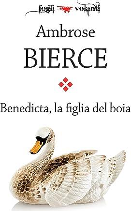Benedicta, la figlia del boia (Fogli volanti)