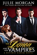 The Demon and Her Vampires: A Reverse Harem Vampire Paranormal Romance (The Covenant of New Orleans Book 3)