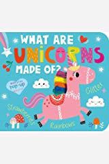 What Are Unicorns Made Of? Board book