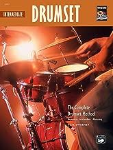 Complete Drumset Method: Intermediate Drumset , Book & CD (Complete Method)