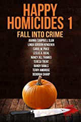 Happy Homicides 1: Fall Into Crime Kindle Edition