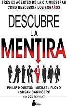 DESCUBRE LA MENTIRA (Spanish Edition)