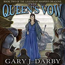 The Queen's Vow: The Legend of Hooper's Dragons, Book 2