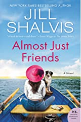 Almost Just Friends: A Novel (The Wildstone Series Book 4) Kindle Edition