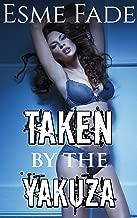 Taken by the Yakuza: Mafia Alpha Billionaire Group Interracial Erotic Short Story