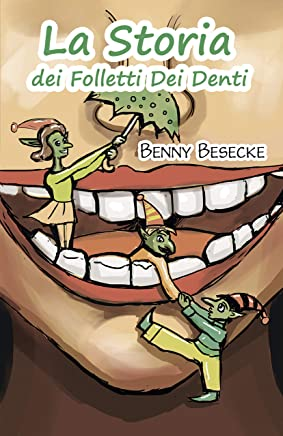 La Storia dei Folletti Dei Denti