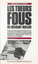 Livres Les Tueurs fous du Brabant (Gdv Hors Coll. t. 500) PDF