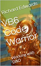 VB6 Code Warrior: Working with DAO