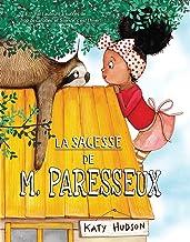 La sagesse de M. Paresseux